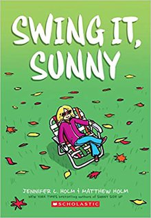 Swing it Sunny by Jennifer L Holm
